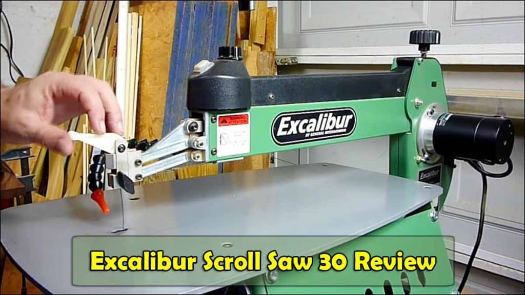 Excalibur Scroll Saw 30 Review new